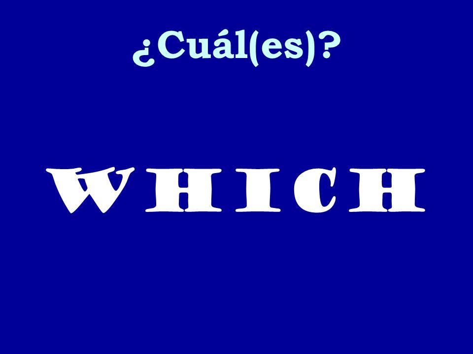¿Cuál(es) which