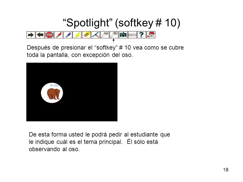 Spotlight (softkey # 10)