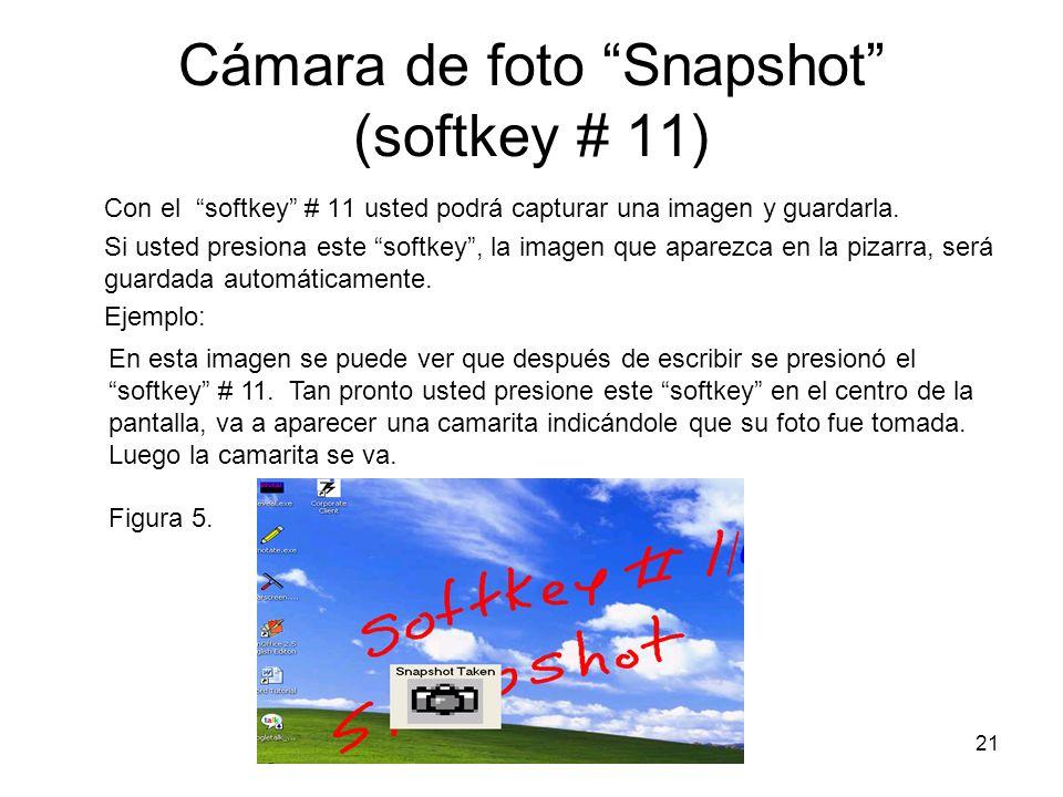 Cámara de foto Snapshot (softkey # 11)