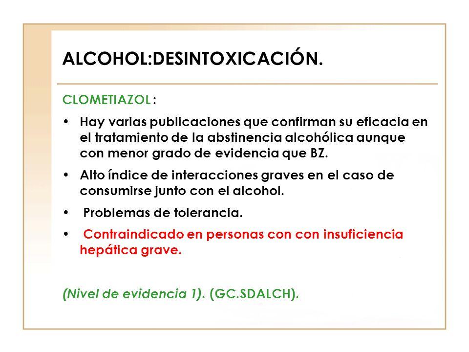 ALCOHOL:DESINTOXICACIÓN.