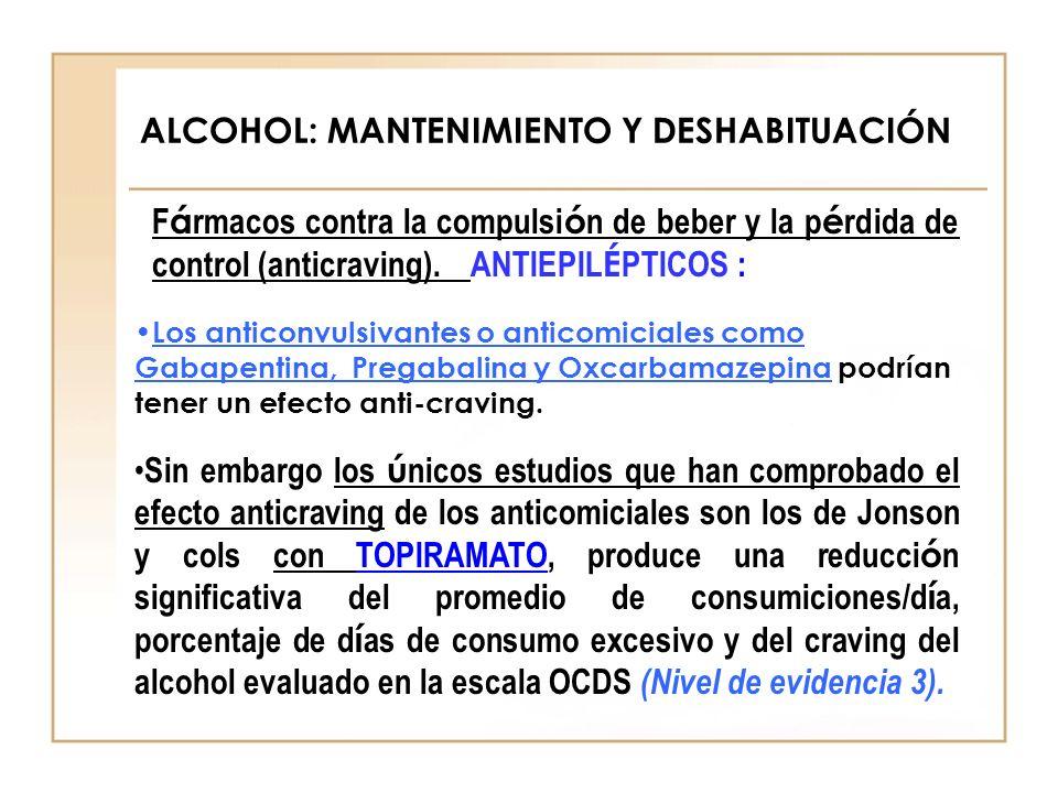 ALCOHOL: MANTENIMIENTO Y DESHABITUACIÓN