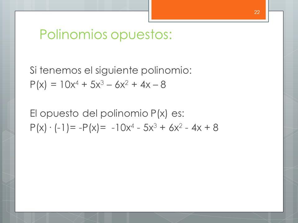 Polinomios opuestos:
