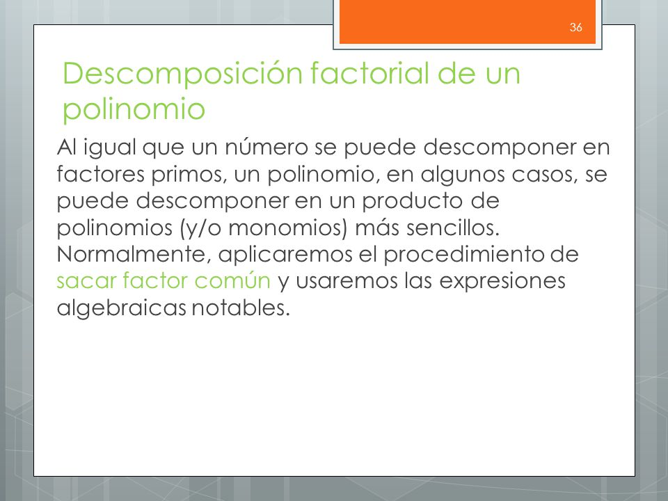 Descomposición factorial de un polinomio