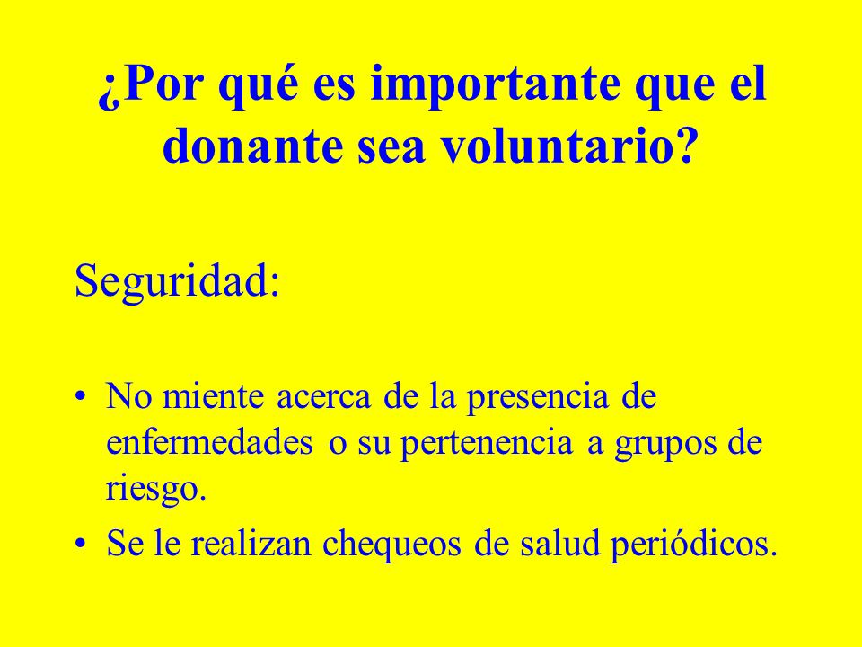 ¿Por qué es importante que el donante sea voluntario