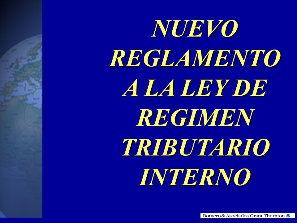 NUEVO REGLAMENTO A LA LEY DE REGIMEN TRIBUTARIO INTERNO