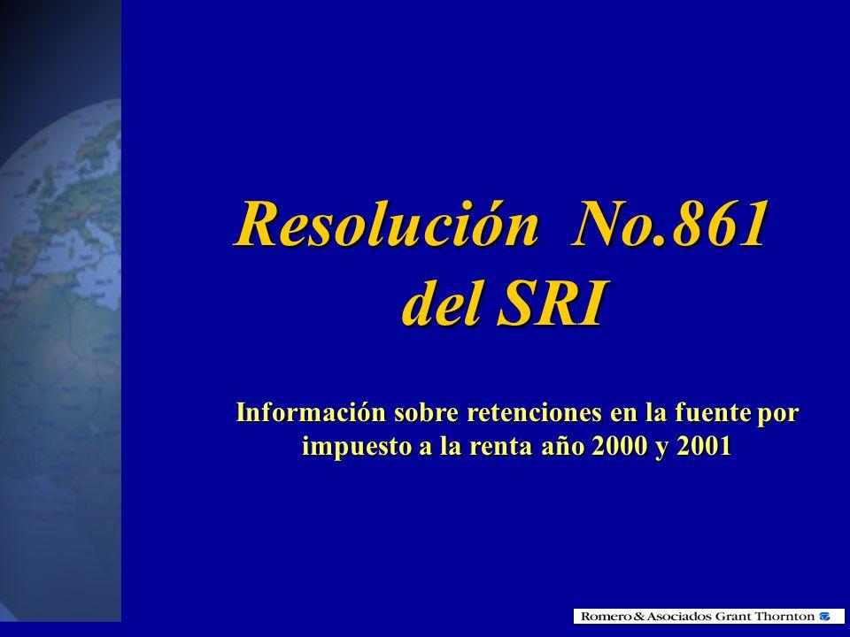 Resolución No.861 del SRIInformación sobre retenciones en la fuente por impuesto a la renta año 2000 y 2001.