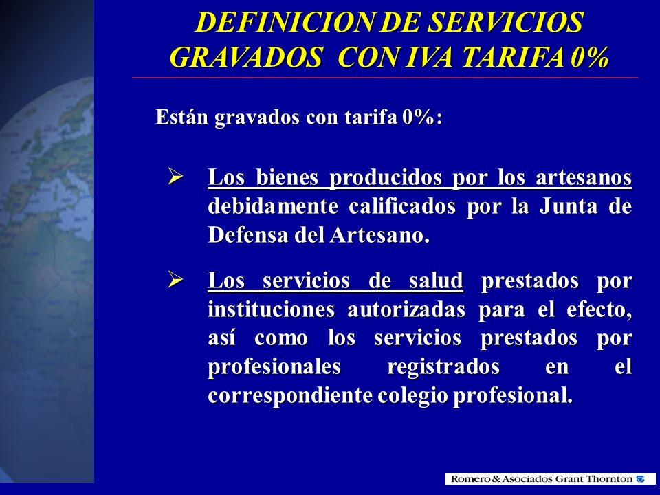 DEFINICION DE SERVICIOS GRAVADOS CON IVA TARIFA 0%