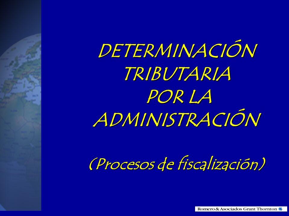 DETERMINACIÓN TRIBUTARIA (Procesos de fiscalización)