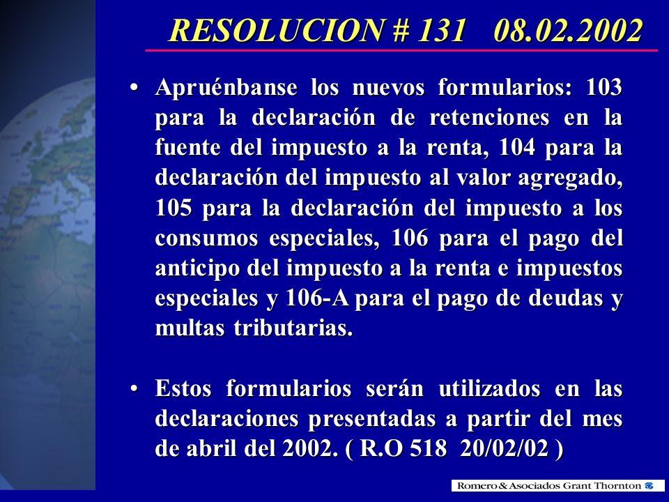 RESOLUCION # 131 08.02.2002