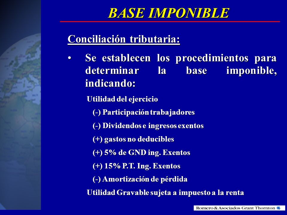 BASE IMPONIBLE Conciliación tributaria: