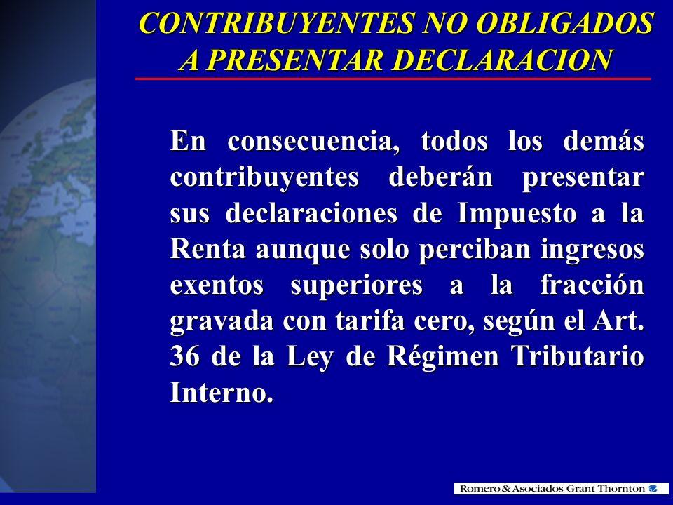 CONTRIBUYENTES NO OBLIGADOS A PRESENTAR DECLARACION