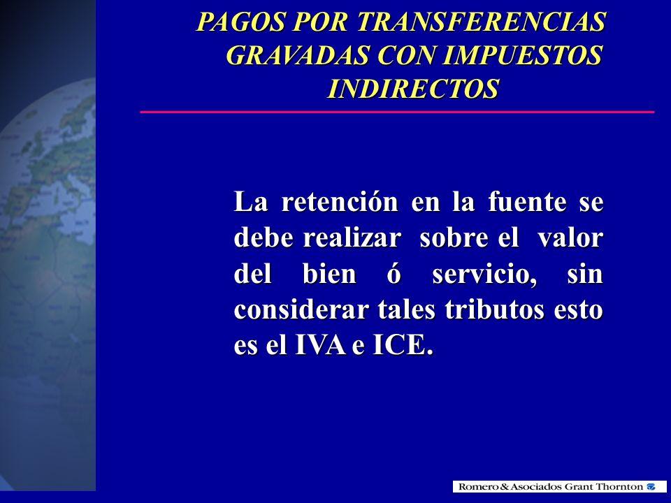 PAGOS POR TRANSFERENCIAS GRAVADAS CON IMPUESTOS INDIRECTOS