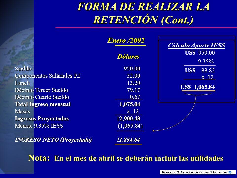 FORMA DE REALIZAR LA RETENCIÓN (Cont.)