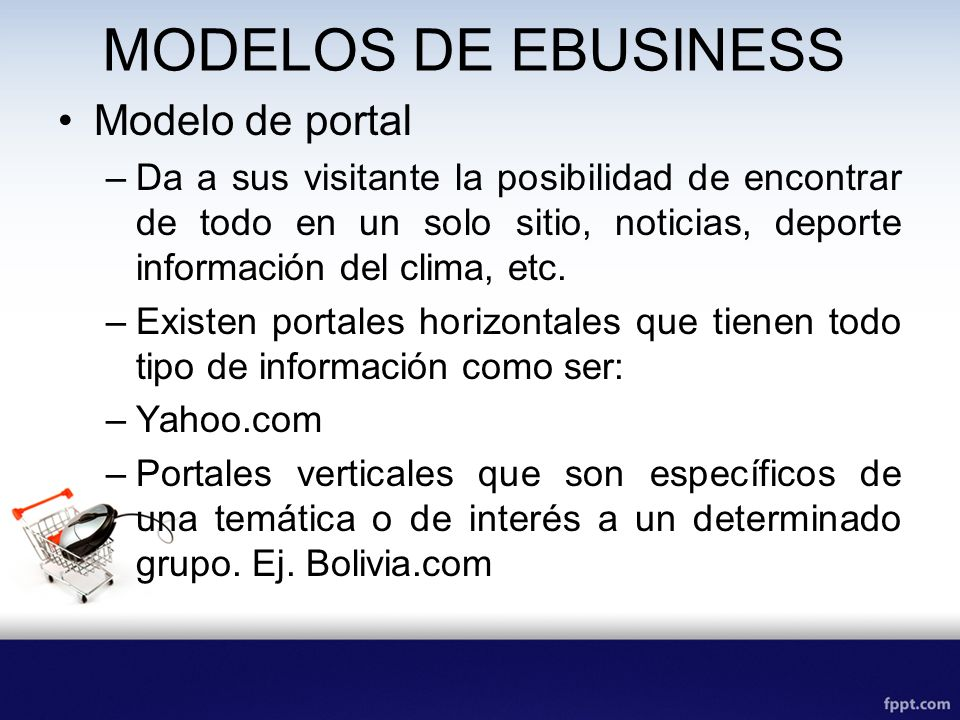 MODELOS DE EBUSINESS Modelo de portal