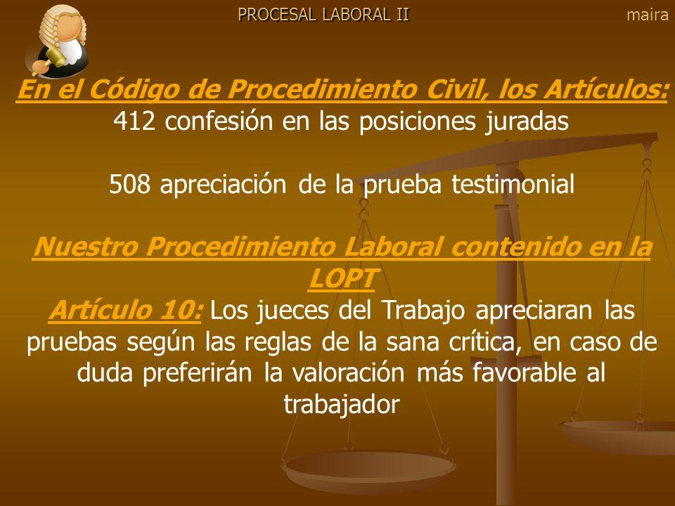 En el Código de Procedimiento Civil, los Artículos: