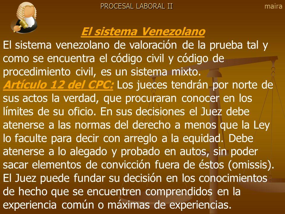 PROCESAL LABORAL II maira. El sistema Venezolano.