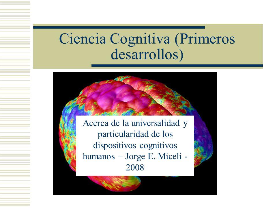 Ciencia Cognitiva (Primeros desarrollos)