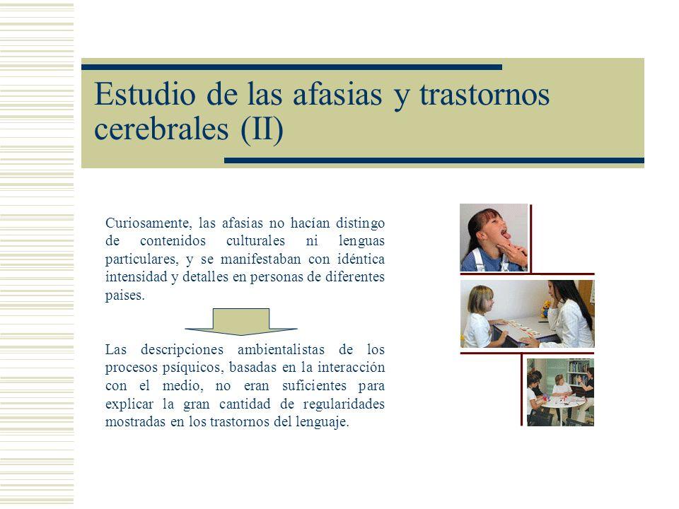 Estudio de las afasias y trastornos cerebrales (II)
