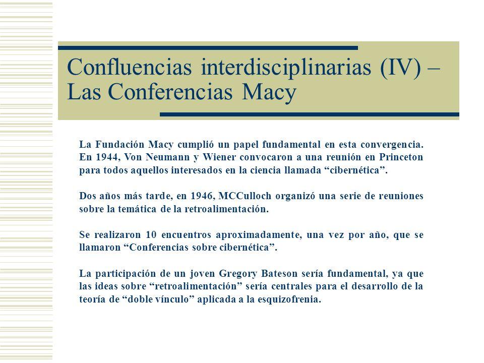 Confluencias interdisciplinarias (IV) – Las Conferencias Macy