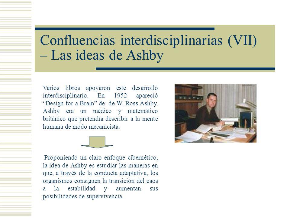 Confluencias interdisciplinarias (VII) – Las ideas de Ashby