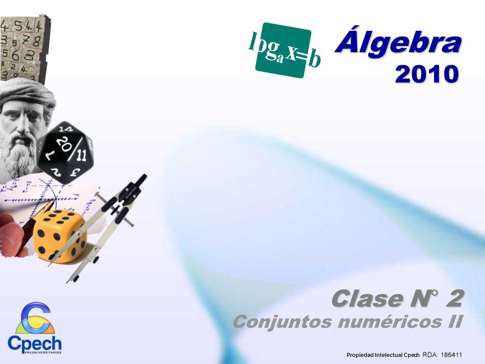 Álgebra 2010 Clase N° 2 Conjuntos numéricos II