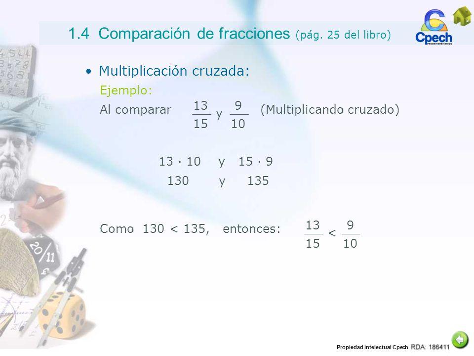 1.4 Comparación de fracciones (pág. 25 del libro)