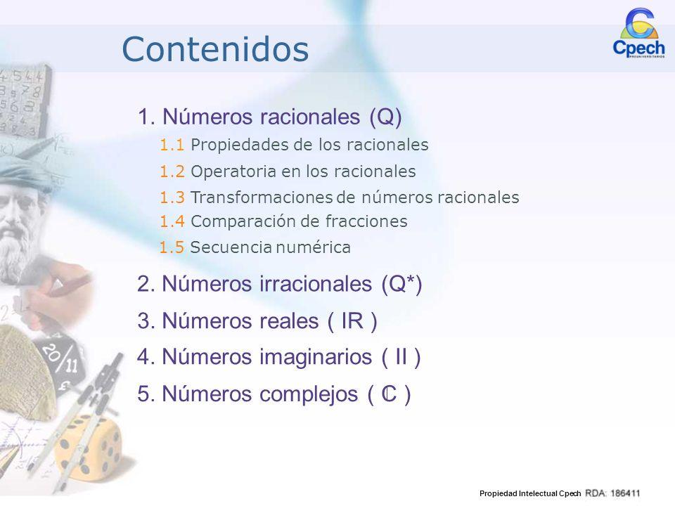 Contenidos Números racionales (Q) 2. Números irracionales (Q*)