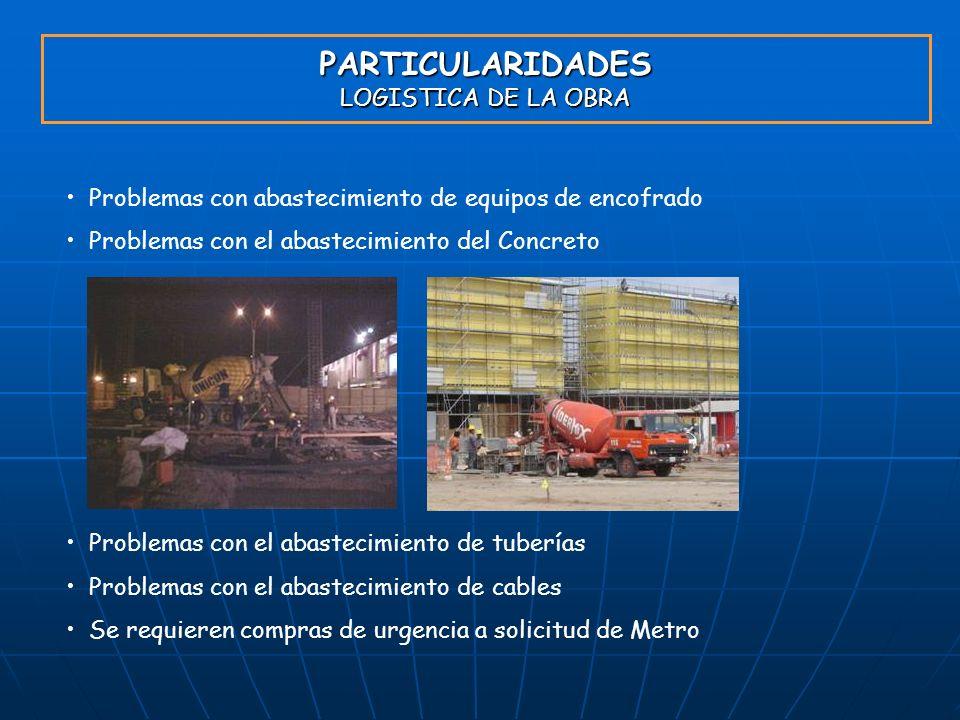 PARTICULARIDADES LOGISTICA DE LA OBRA