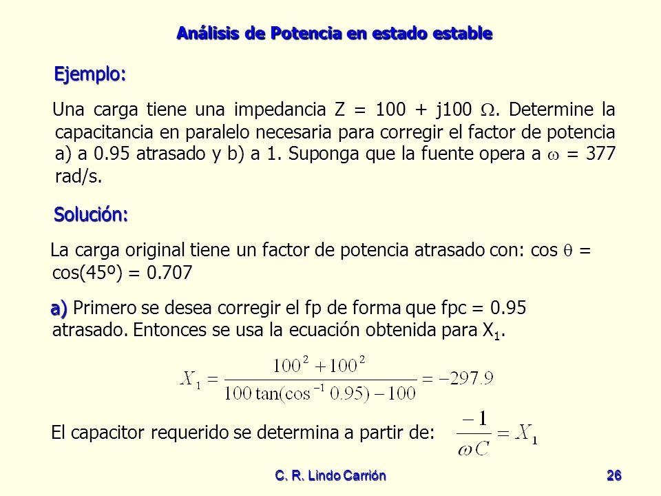El capacitor requerido se determina a partir de: