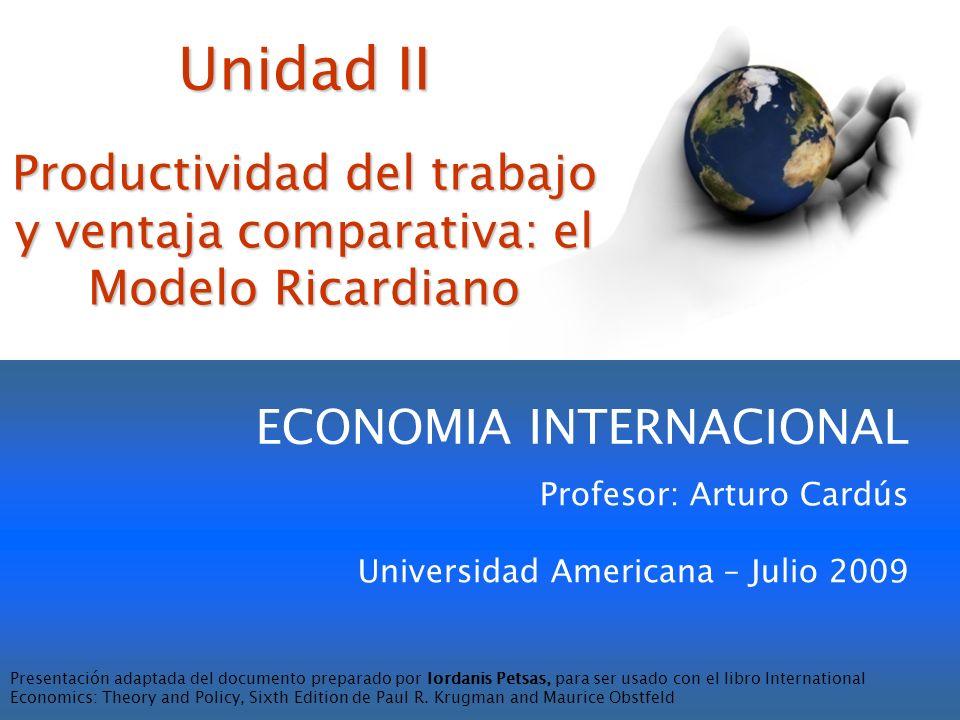 Productividad del trabajo y ventaja comparativa: el Modelo Ricardiano