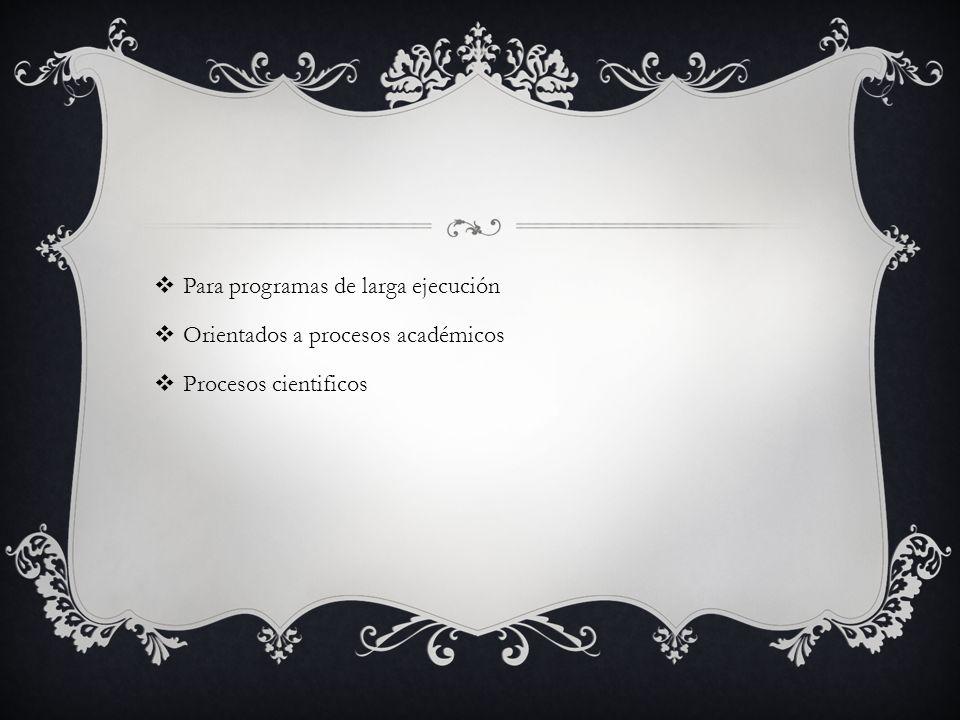 Para programas de larga ejecución