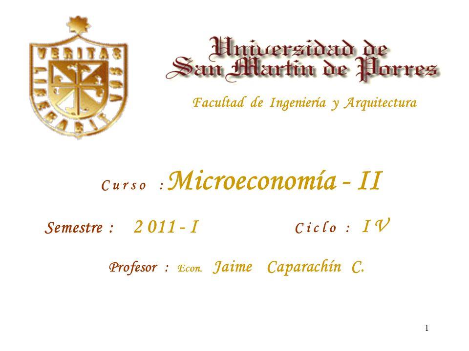 C u r s o : Microeconomía - II