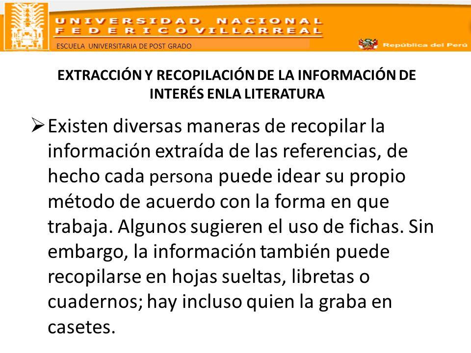 EXTRACCIÓN Y RECOPILACIÓN DE LA INFORMACIÓN DE INTERÉS ENLA LITERATURA