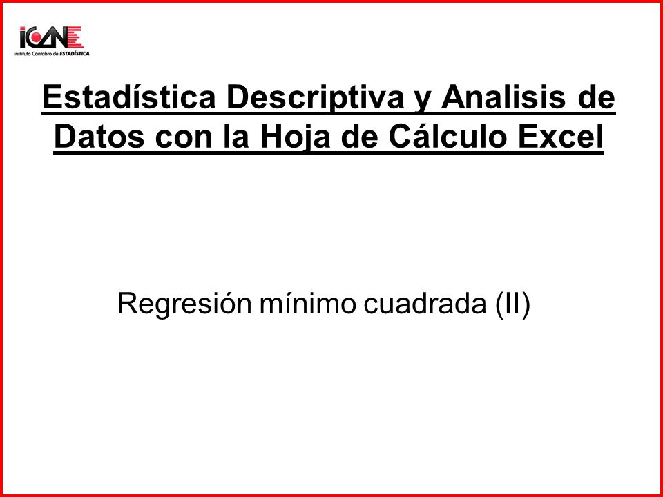 Regresión mínimo cuadrada (II)