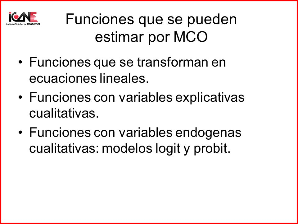 Funciones que se pueden estimar por MCO