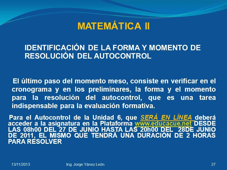 MATEMÁTICA II IDENTIFICACIÓN DE LA FORMA Y MOMENTO DE RESOLUCIÓN DEL AUTOCONTROL.