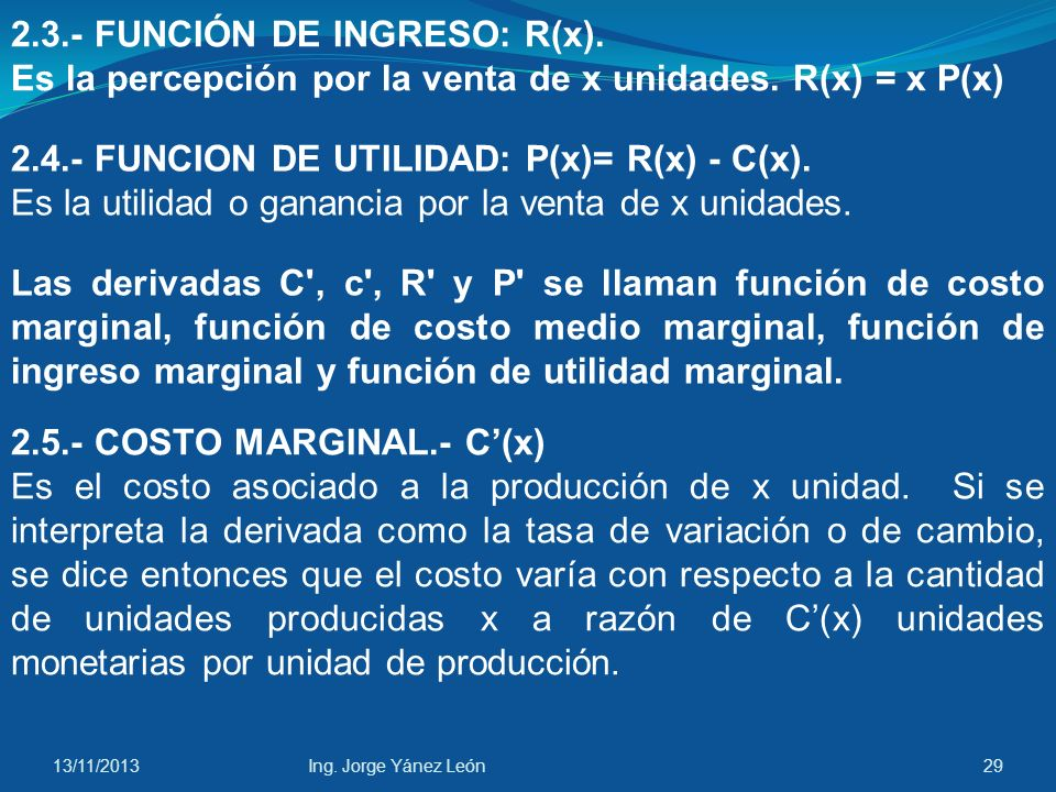 2.3.- FUNCIÓN DE INGRESO: R(x).