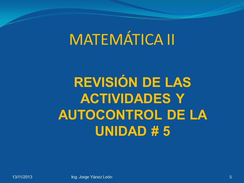 REVISIÓN DE LAS ACTIVIDADES Y AUTOCONTROL DE LA UNIDAD # 5