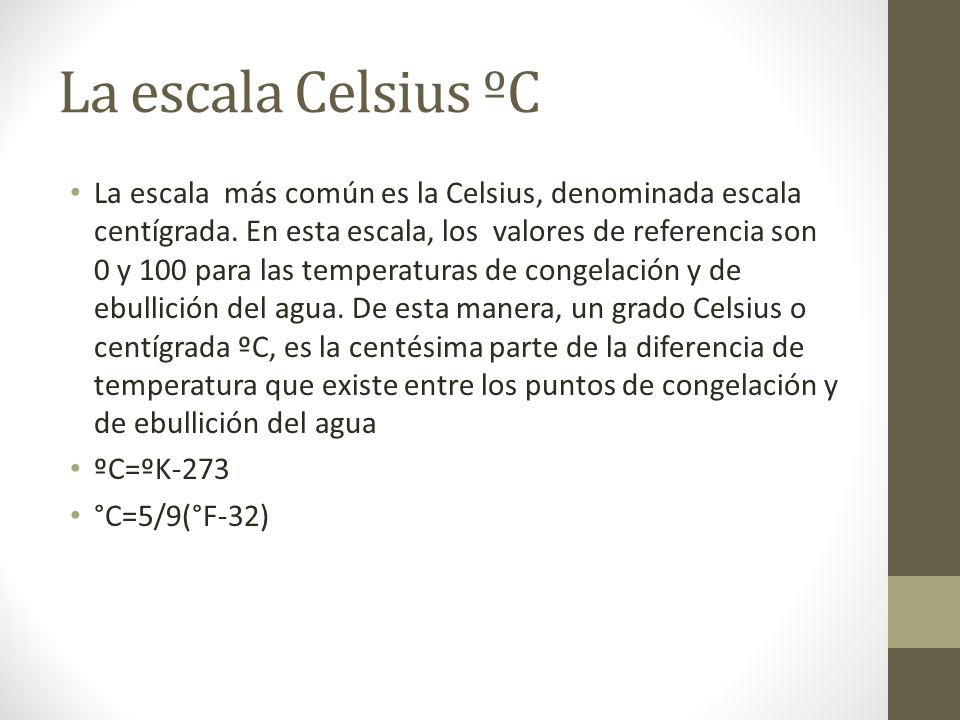 La escala Celsius ºC