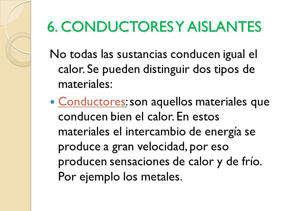 El calor y la temperatura ppt video online descargar for Materiales aislantes de frio