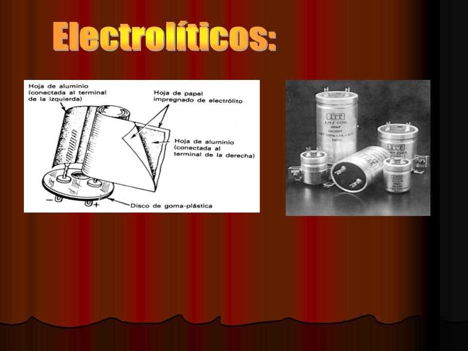 Electrolíticos: