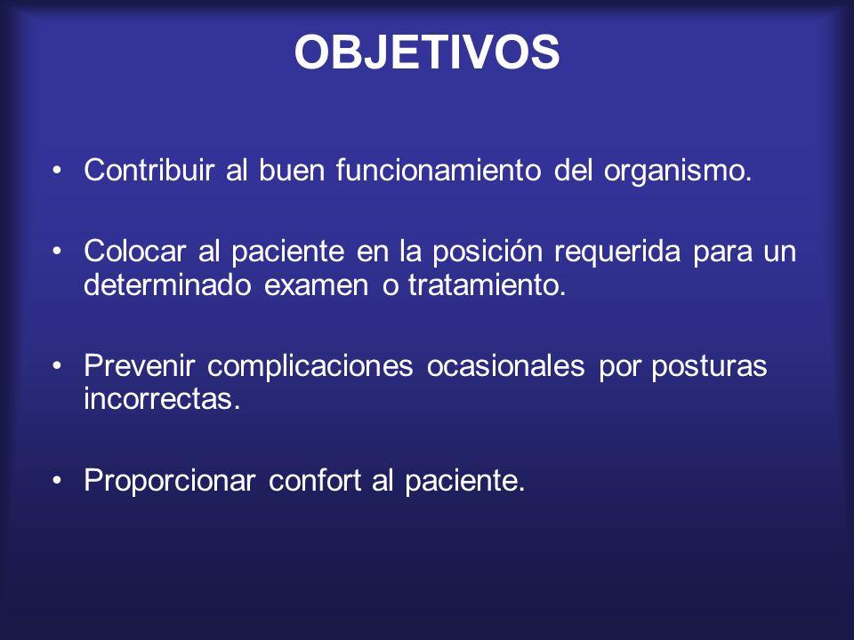 OBJETIVOS Contribuir al buen funcionamiento del organismo.
