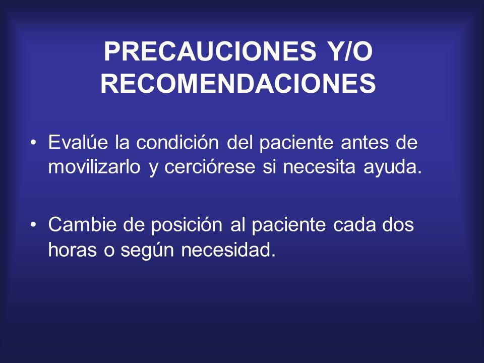 PRECAUCIONES Y/O RECOMENDACIONES