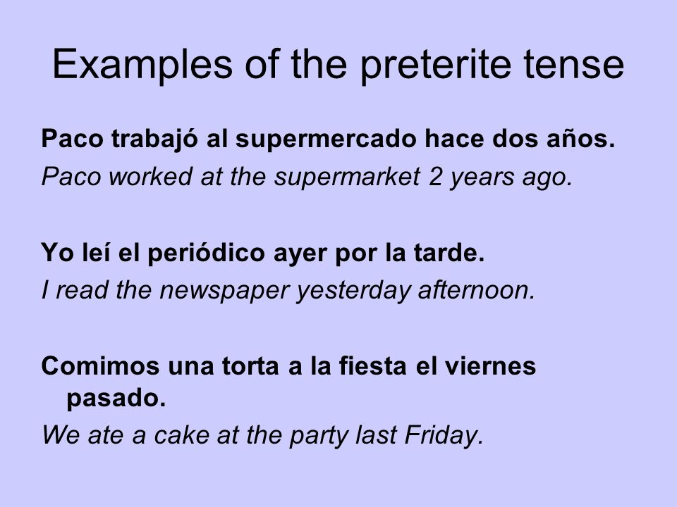 Examples of the preterite tense