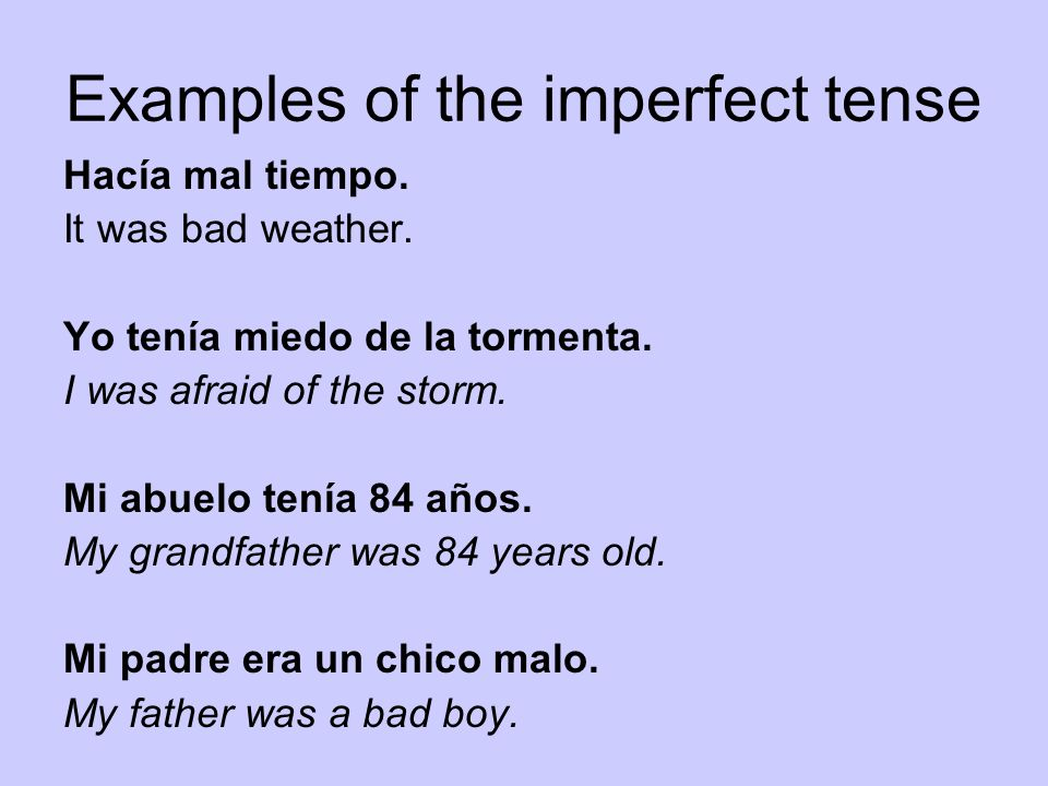 Examples of the imperfect tense
