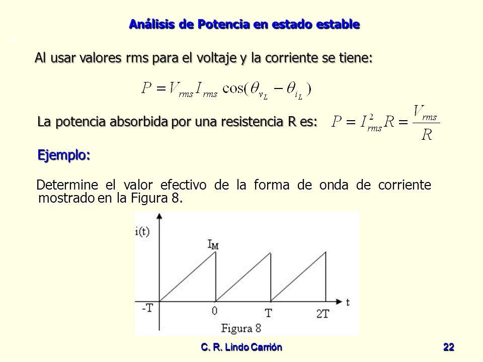 Al usar valores rms para el voltaje y la corriente se tiene: