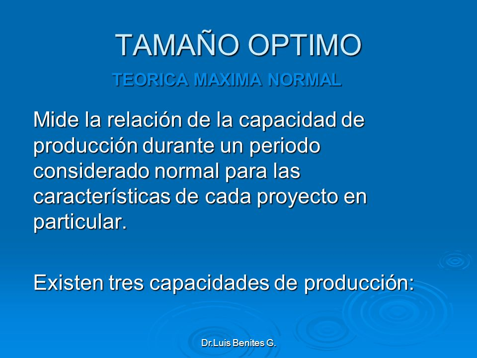 TAMAÑO OPTIMO TEORICA MAXIMA NORMAL.