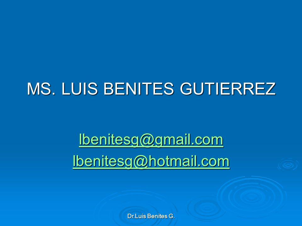 MS. LUIS BENITES GUTIERREZ