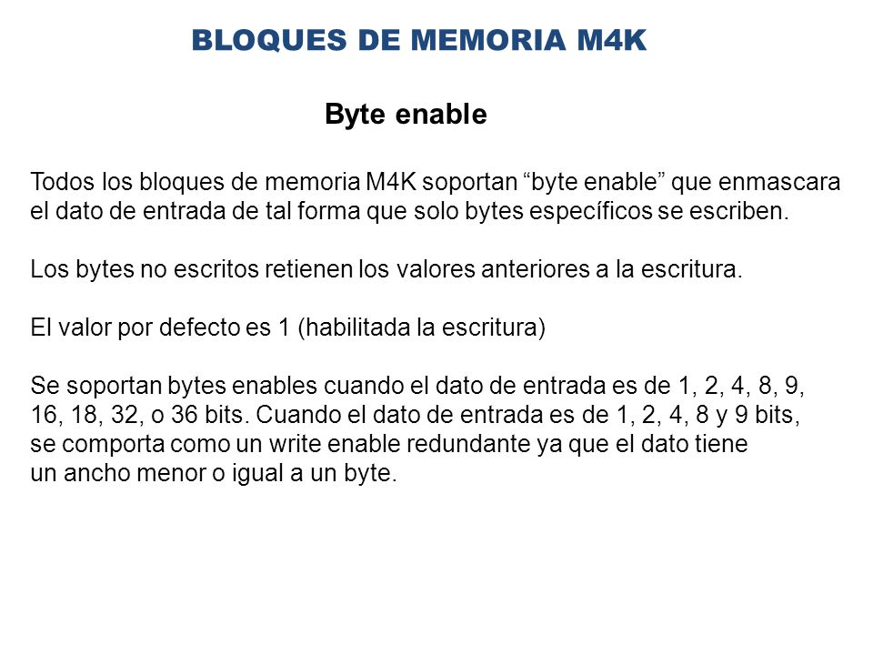 BLOQUES DE MEMORIA M4K Byte enable