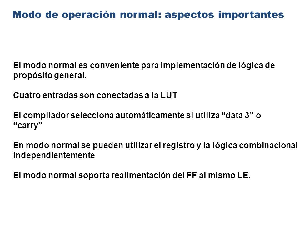 Modo de operación normal: aspectos importantes